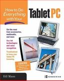 How to Do Everything with Your Tablet PC 9780072227710