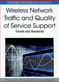 Wireless Network Traffic and Quality of Service Support 9781615207718