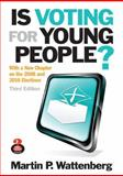 Is Voting for Young People? 3rd Edition