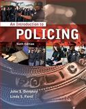 An Introduction to Policing 6th Edition