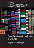 From Exclusion to Inclusion in Old Age