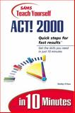 Sams Teach Yourself Act! 2000 in 10 Minutes 9780672317729