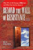 Beyond the Wall of Resistance 2nd Edition