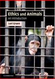 Ethics and Animals 1st Edition