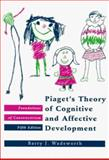 Piaget's Theory of Cognitive and Affective Development 9780801307737