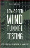 Low-Speed Wind Tunnel Testing 3rd Edition
