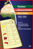 Elections and Democratization in West Africa, 1990-2009 9781592217748