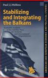 Stabilizing and Integrating the Balkans 9783540417750