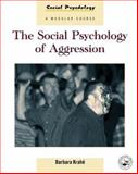 The Social Psychology of Aggression 9780863777752
