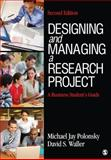 Designing and Managing a Research Project 9781412977753