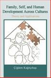 Family, Self, and Human Development Across Cultures 9780805857757