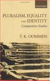Pluralism, Equality and Identity 9780195657760