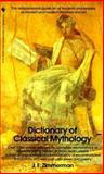 The Dictionary of Classical Mythology