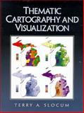 Thematic Cartography and Visualization 9780132097765