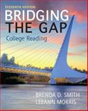 Bridging the Gap Plus MyReadingLab with EText -- Access Card Package 11th Edition