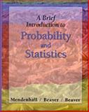 A Brief Introduction to Probability and Statistics 9780534387778