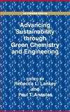Advancing Sustainability Through Green Chemistry and Engineering 9780841237780