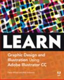 Learn Adobe Illustrator CC for Graphic Design and Illustration 1st Edition