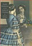 Emily Dickinson and the Labor of Clothing 9781584657804