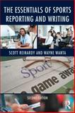 The Essentials of Sports Reporting and Writing 9780415737807