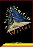 The New Media Writer 1st Edition