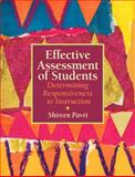 Effective Assessment of Students 1st Edition