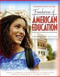 Introduction to the Foundations of American Education, MyLabSchool Edition 13th Edition