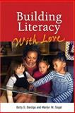 Building Literacy with Love 9780943657820
