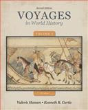 Voyages in World History to 1600 2nd Edition