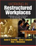 Working in Restructured Workplaces 9780761907824