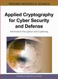 Applied Cryptography for Cyber Security and Defense 9781615207831