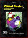 Microsoft Visual Basic 5 Introductory Concepts and Techniques 9780789527837