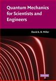 Quantum Mechanics for Scientists and Engineers