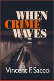 When Crime Waves 9780761927839
