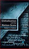 Globalization and the Nation-State 9780333657843