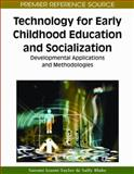 Technology for Early Childhood Education and Socialization 9781605667843