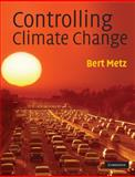 Controlling Climate Change 9780521747844