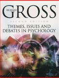 Themes, Issues and Debates in Psychology 9780340857847