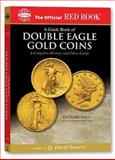 The Official Red Book, A Guide Book of Double Eagle Coins 9780794817848