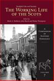 The Working Life of the Scots 9781904607854