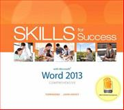 Skills for Success with Word 2013 Comprehensive