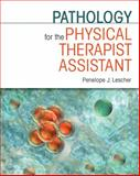 Pathology for the Physical Therapist Assistant 1st Edition