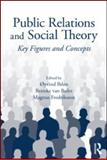 Public Relations and Social Theory 9780415997867