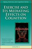 Exercise and It's Mediating Effects on Cognition 9780736057868