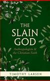 The Slain God 1st Edition