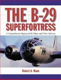 The B-29 Superfortress 9780786417872