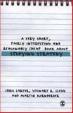 A Very Short, Fairly Interesting and Reasonably Cheap Book about Studying Strategy 9781412947879