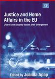 Justice and Home Affairs in the EU 9781843767879
