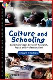 Culture and Schooling 9780471897880