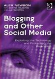 Blogging and Other Social Media 9780566087899